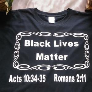 Scriptural Black Live Matter T Shirts
